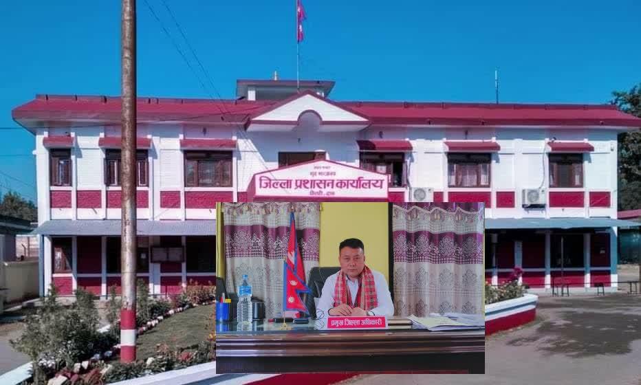 दाङमा सोमबारदेखि निषेधाज्ञा हट्यो प्रमुख जिल्ला अधिकारी : कुरुम्बाङ्ग